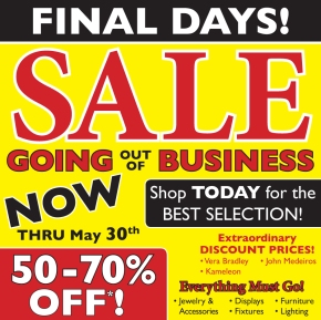 FINAL DAYS! GOING OUT OF BUSINESS SALE: NOW 50 – 70%OFF!